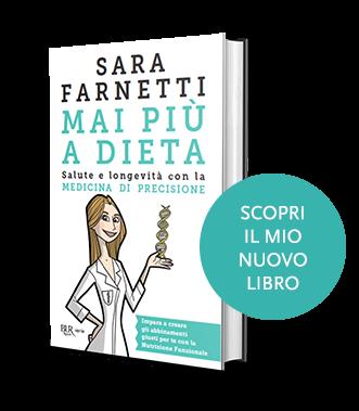 Sara Farnettimai Piu A Dieta Salute E Longevita Con La Medicina Di Precisione Sara Farnetti