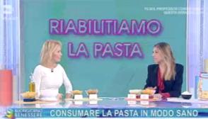 Buongiorno benessere, la pasta